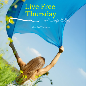 Suzanne Eller | Live Free Thursday