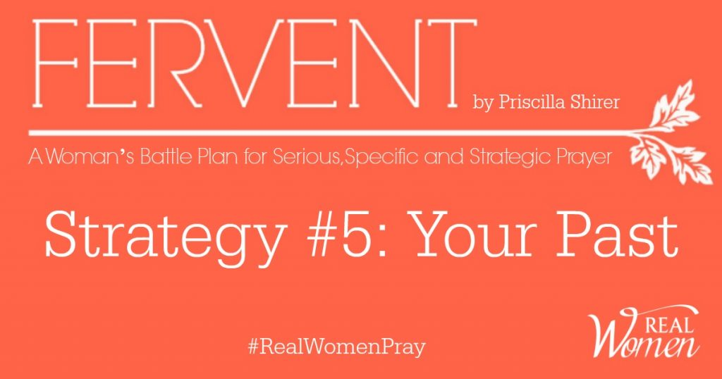 FERVENT Strategy 5 Your Past