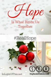 Hope Binds Us Together Pin