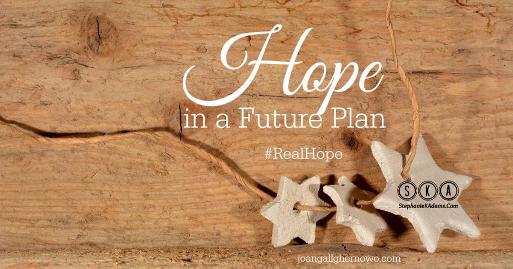 Hope in A Future Plan