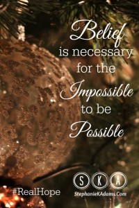 Hope Is Believing Anything Is Possible Pin