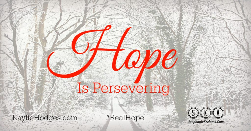 Hope Is Persevering
