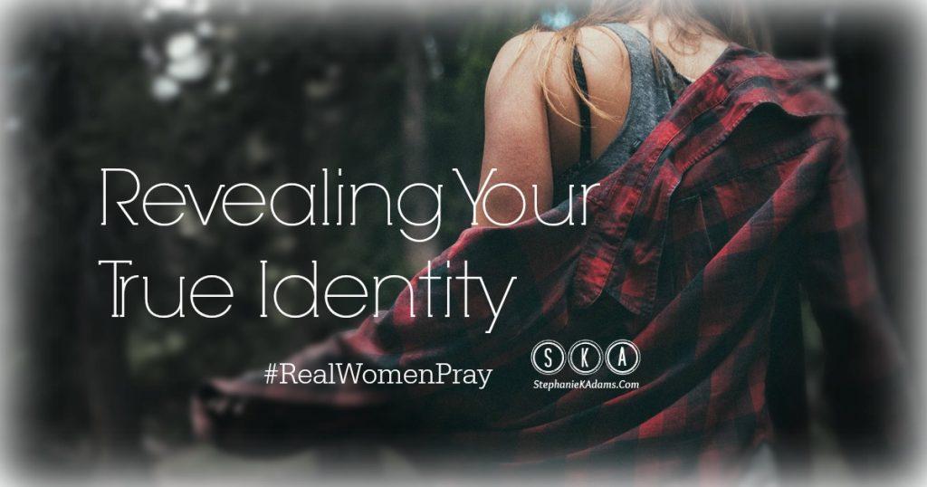Revealing Your True Identity
