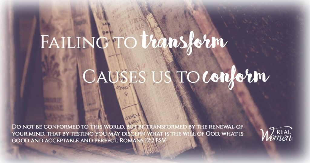Failing to Transform Will Cause Us to Conform – Romans 12:2