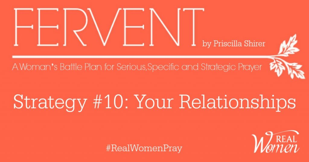 Fervent – Strategy #10: Your Relationships