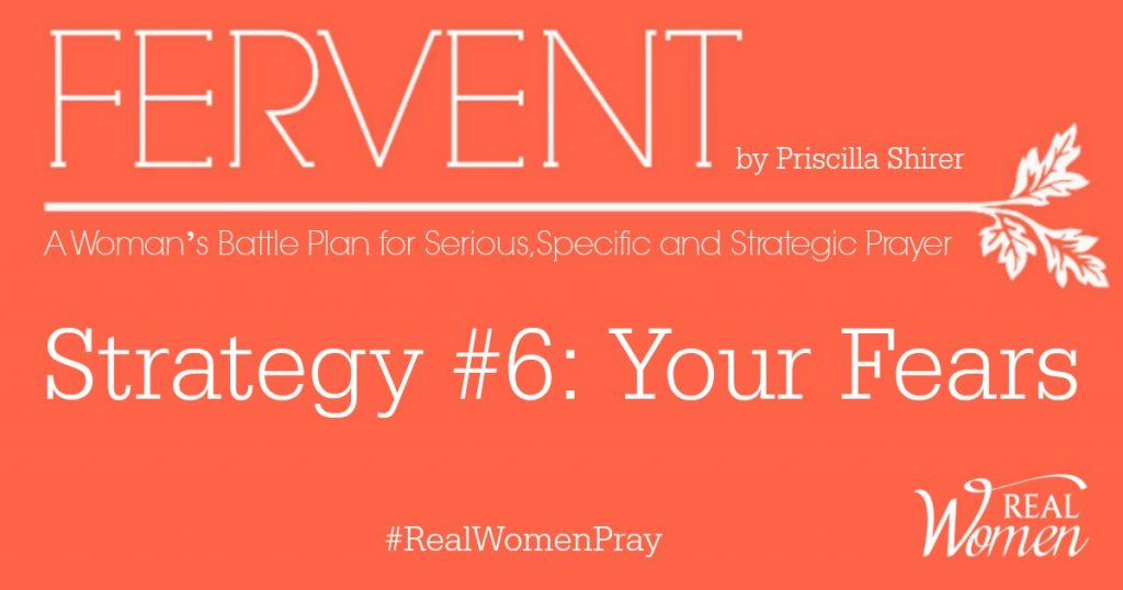 FERVENT Strategy 6 Your Fears