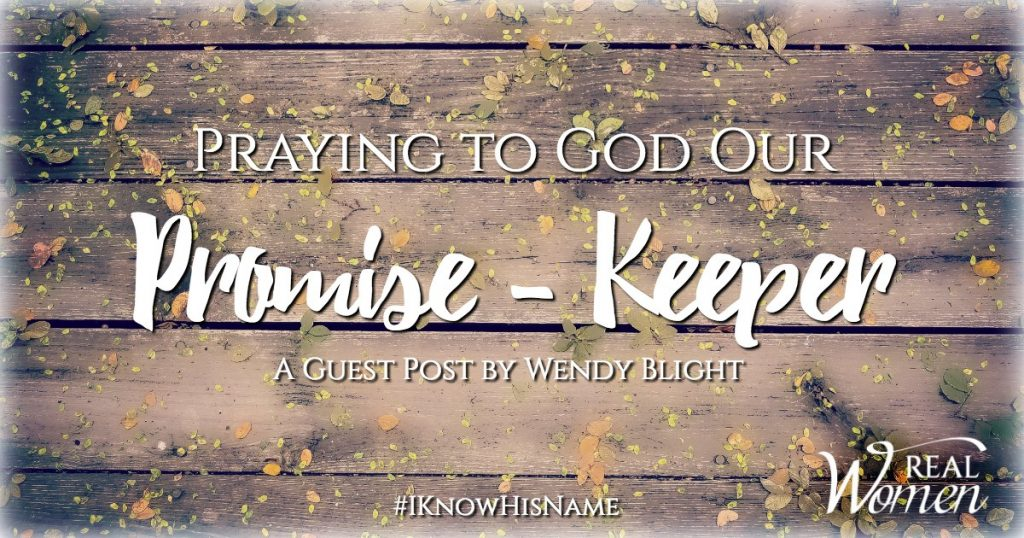 Praying to God Our Promise-Keeper