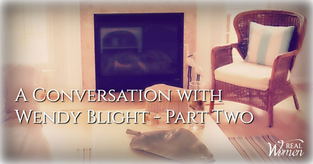 A Conversation with Wendy Blight – Part 2