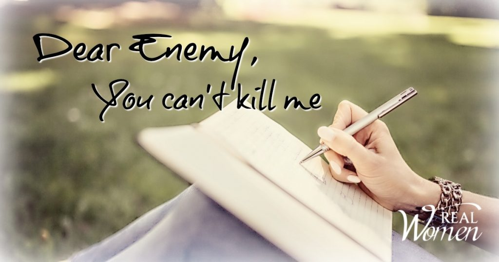 A Letter to My Enemy | You Can't Kill Me