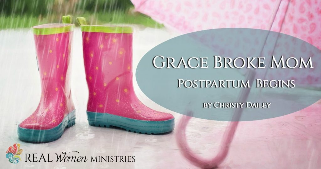 Grace Broke Mom: Postpartum Begins