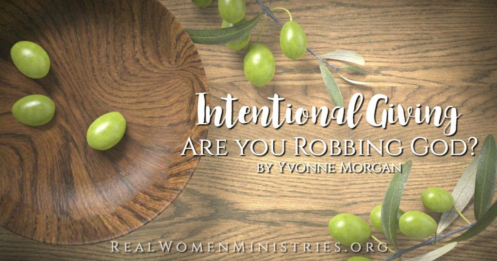 Intentional Giving – Are You Robbing God?
