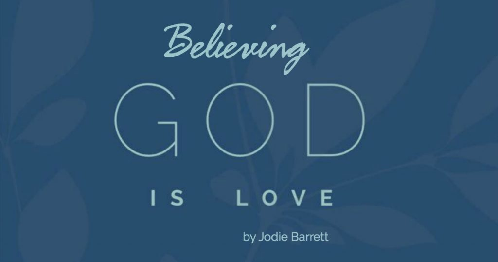 Believing God is Love