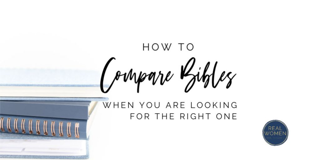 How to Compare Bibles When You Are Looking for the Right One