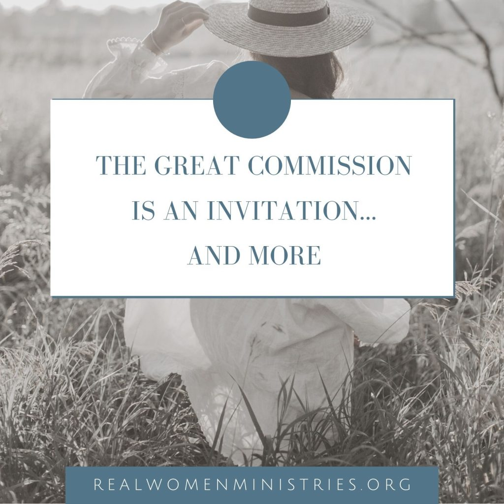 The Great Commission is an Invitation …and More