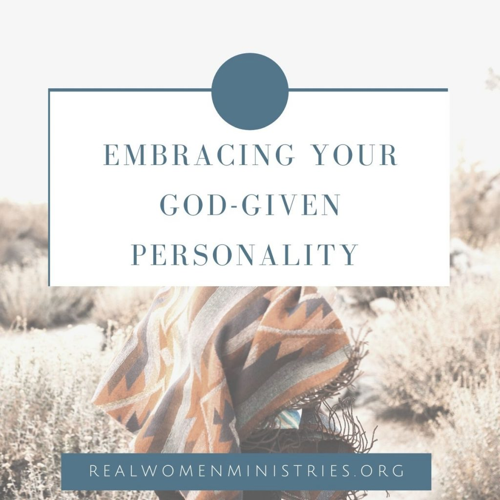 Embracing Your God-given Personality