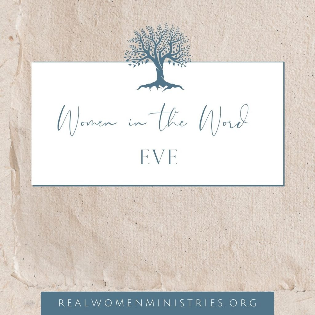 Women in the Word: Eve